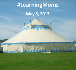 #LearningMoms Carnival Tent